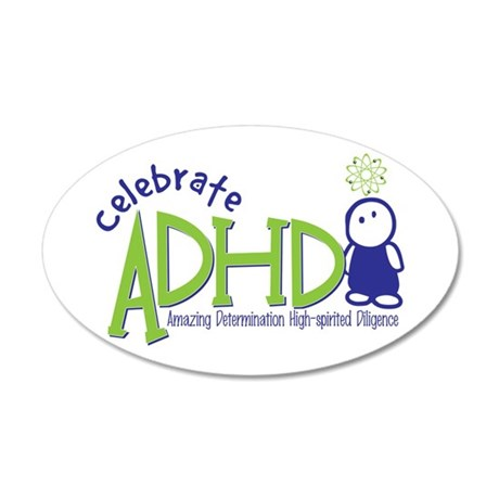 Celebrate ADHD 38.5 x 24.5 Oval Wall Peel