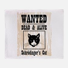 Wanted Schrodingers Cat Throw Blanket