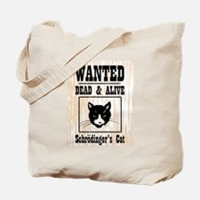 Wanted Schrodingers Cat Tote Bag