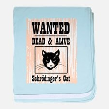 Wanted Schrodingers Cat baby blanket