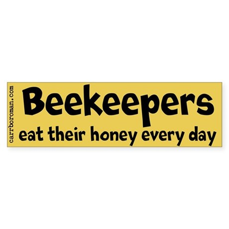 Beekeepers Eat Honey bumper sticker (gold & bl