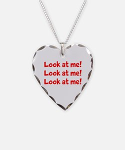Look at me! Necklace