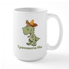 Tyrannosaurus Mex Mug