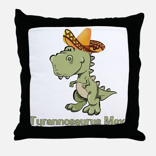 Tyrannosaurus Mex Throw Pillow
