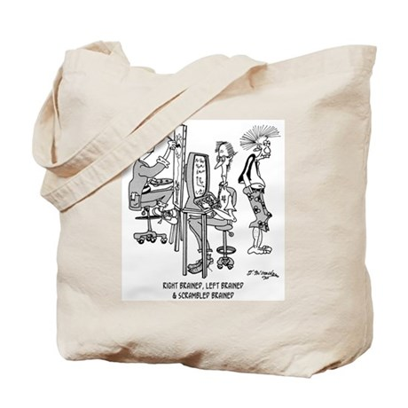 Right, Left & Scrambled Brained Tote Bag