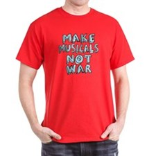Make Musicals Not War T-Shirt