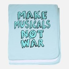 Make Musicals Not War baby blanket