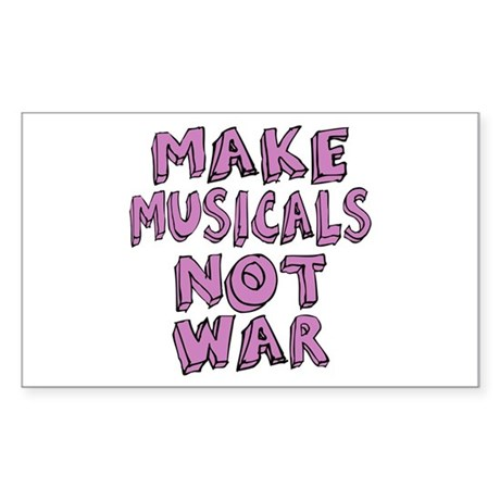 Make Musicals Not War Sticker (Rectangle)