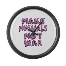 Make Musicals Not War Large Wall Clock