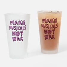 Make Musicals Not War Drinking Glass