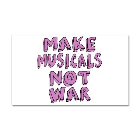 Make Musicals Not War Car Magnet 20 x 12