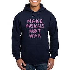 Make Musicals Not War Hoody