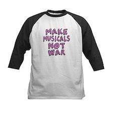 Make Musicals Not War Tee