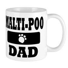 Malti-Poo Dad Small Mugs