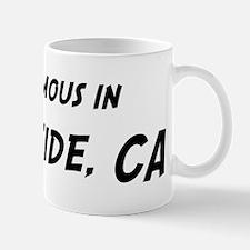 Famous in Oceanside Mug