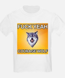 yeah courage wolf T-Shirt