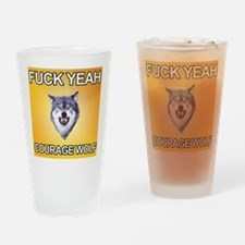 yeah courage wolf Drinking Glass