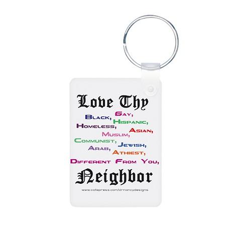 Love Thy Neighbor Aluminum Photo Keychain