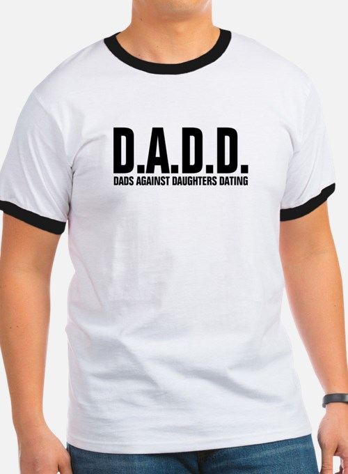 dad against daughters dating shirt Find high quality printed dadd t-shirts at cafepress dadd dads against daughters dating (b dark t-shirt $1795 $2499 dadd light t-shirt $1795 $2499.