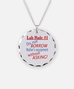 Walter Quote Lab Rule 1 Necklace