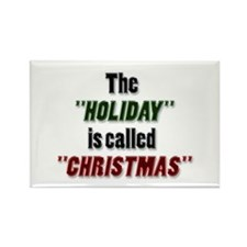 'Holiday is Called Christmas Rectangle Magnet
