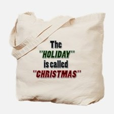 'Holiday is Called Christmas Tote Bag