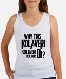 Why This Kolaveri Di? Women's Tank Top