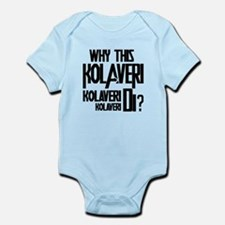 Why This Kolaveri Di? Infant Bodysuit