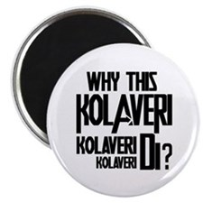 Why This Kolaveri Di? Magnet