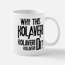 Why This Kolaveri Di? Mug