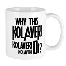 Why This Kolaveri Di? Mug