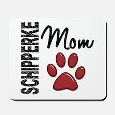 Schipperke Mom 2 Mousepad