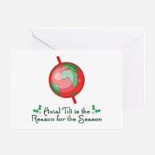 Axial Tilt is the Reason Greeting Card