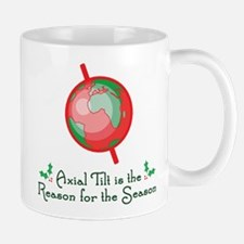 Axial Tilt is the Reason Mug