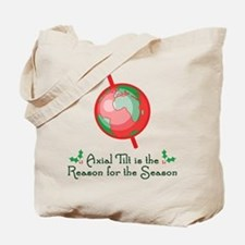 Axial Tilt is the Reason Tote Bag