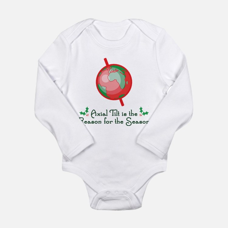 Axial Tilt is the Reason Long Sleeve Infant Bodysu
