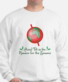 Axial Tilt is the Reason Sweatshirt