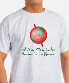 Axial Tilt is the Reason T-Shirt