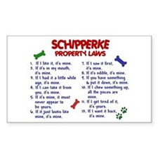 Schipperke Property Laws 2 Decal