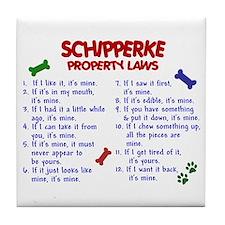 Schipperke Property Laws 2 Tile Coaster