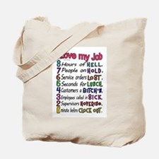 I love my Job Tote Bag