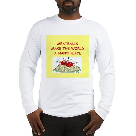 meatballs Long Sleeve T-Shirt