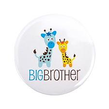 "Giraffe Big Brother 3.5"" Button"