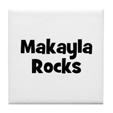 Makayla Rocks Tile Coaster