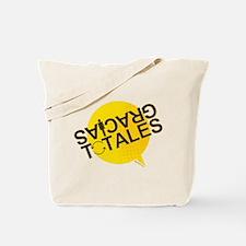 GRACIAS TOTALES Tote Bag