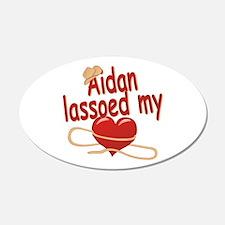 Aidan Lassoed My Heart 22x14 Oval Wall Peel