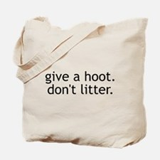 Don't Litter Tote Bag