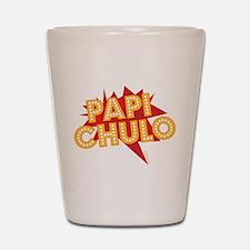 PAPI CHULO Shot Glass