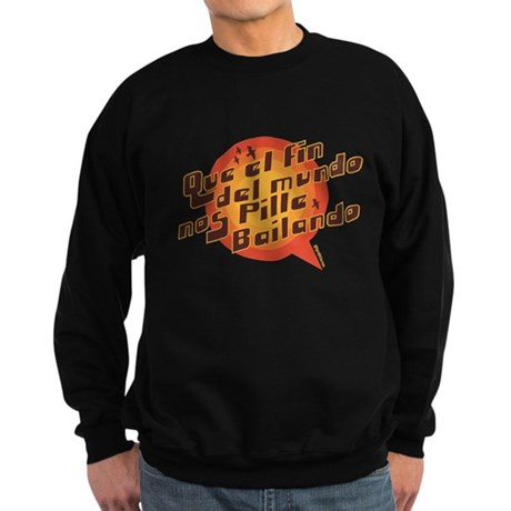 QUE EL FIN DEL MUNDO NOS PILL Sweatshirt (dark)