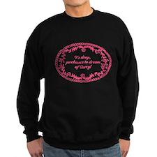 Dreaming of Darcy Sweatshirt